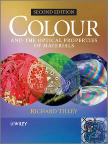 Colour and The Optical Properties of Materials av Richard J. D. Tilley (Heftet)