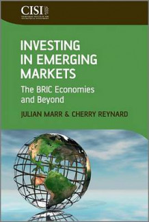 Investing in Emerging Markets av Julian Marr og Cherry Reynard (Innbundet)