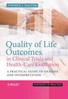 Quality of Life Outcomes in Clinical Trials and Health-Care Evaluation av Stephen J. Walters (Innbundet)