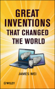 Great Inventions That Changed the World av James Wei (Innbundet)