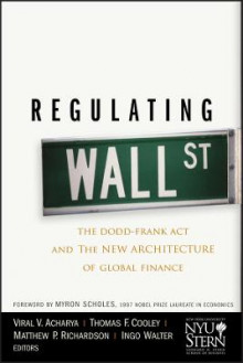 Regulating Wall Street av Thomas F. Cooley, Viral V. Acharya, Matthew P. Richardson, Ingo Walter og New York University Stern School of Business (Innbundet)