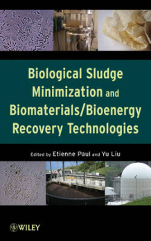 Biological Sludge Minimization and Biomaterials (Innbundet)