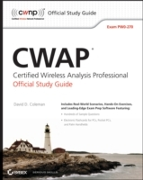 CWAP Certified Wireless Analysis Professional Official Study Guide av David A. Westcott, David D. Coleman, Ben Miller og Peter Mackenzie (Heftet)