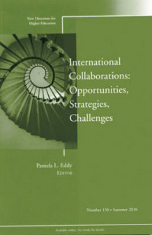 International Collaborations: Opportunities, Strategies, Challenges (Heftet)