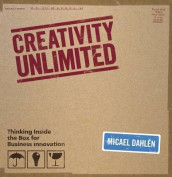 Creativity Unlimited av Micael Dahlen (Innbundet)