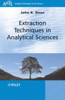 Extraction Techniques in Analytical Sciences av John R. Dean (Heftet)