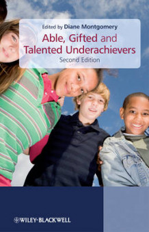 Able, Gifted and Talented Underachievers 2E (Heftet)