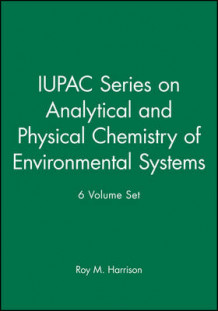 IUPAC Series on Analytical and Physical Chemistry of Environmental Systems av Roy M. Harrison (Innbundet)