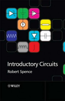 Introductory Circuits av Robert Spence (Heftet)