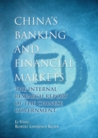 China's Banking and Financial Markets av Li Yang og Robert Lawrence Kuhn (Innbundet)
