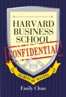 Harvard Business School Confidential:secrets of Success av Emily Chan (Heftet)