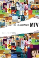 The Branding of MTV av Paul Temporal (Innbundet)