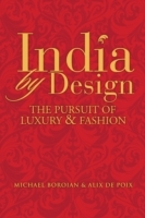 India by Design av Michael Boroian og Alix de Poix (Innbundet)