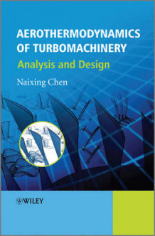 Aerothermodynamics of Turbomachinery av Naixing Chen (Innbundet)