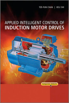 Applied Intelligent Control of Induction Motor Drives av Tze Fun Chan og Keli Shi (Innbundet)