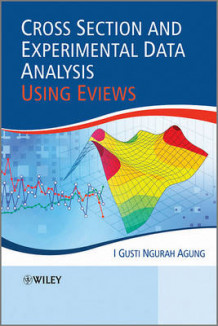 Cross Section and Experimental Data Analysis Using eViews av I. Gusti Ngurah Agung (Innbundet)