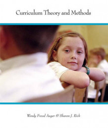 Curriculum Theory and Methods av Wendy Frood Auger og Sharon J Rich (Heftet)
