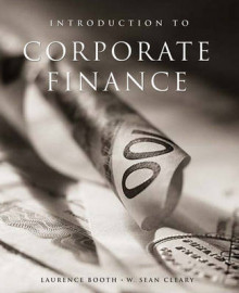 Introduction to Corporate Finance av Laurence Booth og W Sean Cleary (Innbundet)