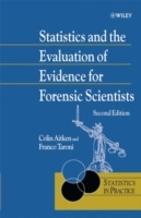 Statistics and the Evaluation of Evidence for Forensic Scientists av C. G. G. Aitken og Franco Taroni (Innbundet)