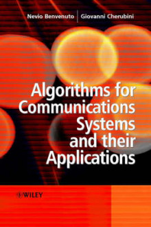 Algorithms for Communications Systems and Their Applications av Nevio Benvenuto og Giovanni Cherubini (Innbundet)