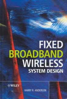 Fixed Broadband Wireless System Design av Harry R. Anderson (Innbundet)