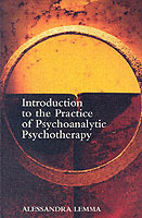 Introduction to the Practice of Psychoanalytic Psychotherapy av Alessandra Lemma (Heftet)