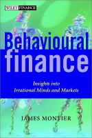 Behavioural Finance av James Montier (Innbundet)