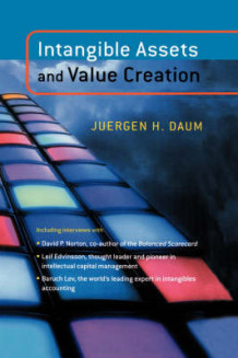 Intangible Assets and Value Creation av Juergen H. Daum (Innbundet)