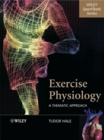 Exercise Physiology av Tudor Hale (Innbundet)