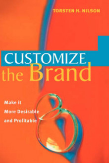 Customize the Brand av Torsten H. Nilson (Innbundet)