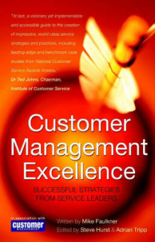 Customer Management Excellence av Mike Faulkner (Innbundet)