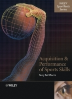 Acquisition and Performance of Sports Skills av Terry McMorris (Innbundet)