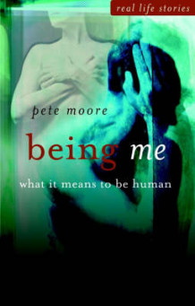 Being Me - What It Means to Be Human av Pete Moore (Innbundet)