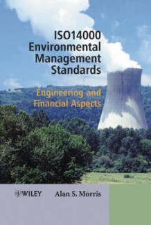 ISO14000 Environmental Management Standards av Alan S. Morris (Innbundet)