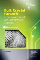 Bulk Crystal Growth of Electronic, Optical and Optoelectronic Materials (Innbundet)