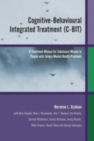 Cognitive-Behavioural Integrated Treatment (C-BIT) av Hermine L. Graham (Innbundet)