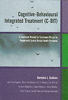 Cognitive-Behavioural Integrated Treatment (C-BIT) av Hermine L. Graham (Heftet)