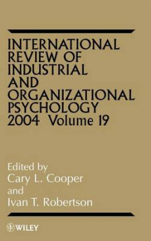 International Review of Industrial and Organizational Psychology 2004: Vol. 19 av C. L. Cooper (Innbundet)