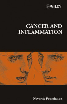Cancer and Inflammation av Novartis Foundation (Innbundet)