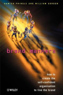 Brand Manners av Hamish Pringle og William Gordon (Heftet)