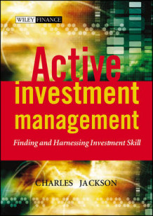 Active Investment Management av Charles Jackson (Innbundet)
