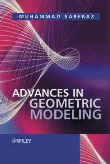 Advances in Geometric Modeling av Muhammad Sarfraz (Innbundet)