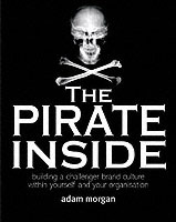 The Pirate Inside av Adam Morgan (Innbundet)