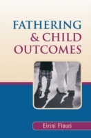 Fathering and Child Outcomes av Eirini Flouri (Innbundet)
