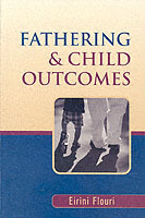 Fathering and Child Outcomes av Eirini Flouri (Heftet)