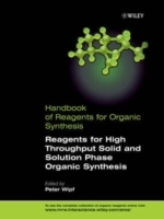Handbook of Organic Reagents: Reagents for High Throughput Solid Phase and Solution Phase Organic Synthesis Set 2 (Innbundet)