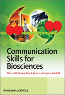 Communication Skills for Biosciences av Maureen M. Dawson, Brian Dawson og Joyce Overfield (Heftet)