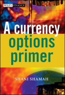 A Currency Options Primer av Shani Shamah (Innbundet)