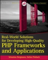Real-world Solutions for Developing High-quality PHP Frameworks and Applications av Sebastian Bergmann og Stefan Priebsch (Heftet)
