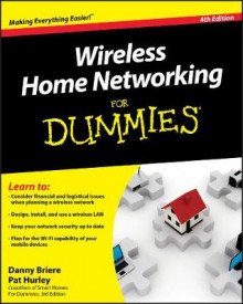 Wireless Home Networking For Dummies av Danny Briere, Pat Hurley og Edward Ferris (Heftet)